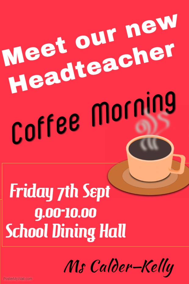 Headteacher Coffee Morning Poster.jpg